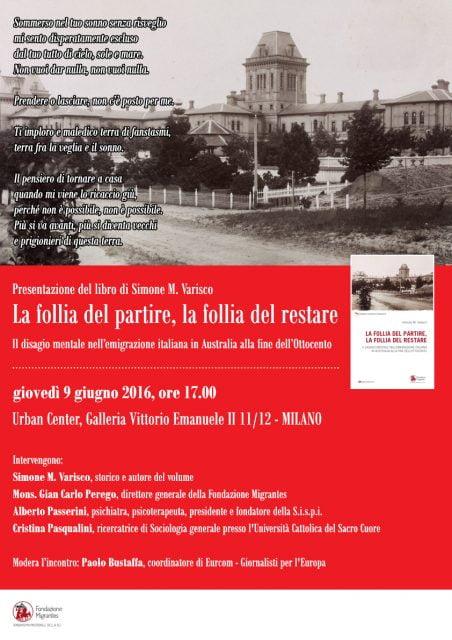 Locandina presentazione libro La follia del partire la follia del restare Milano 9 giugno 2016 Urban Center