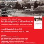 Locandina presentazione libro La follia del partire la follia del restare Roma 13 maggio 2016 Radio Vaticana